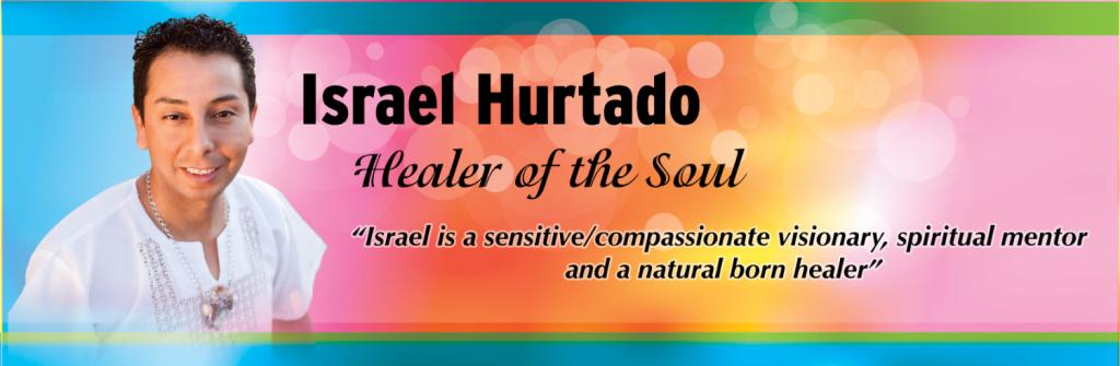 Israel Hurtado healer of the soul